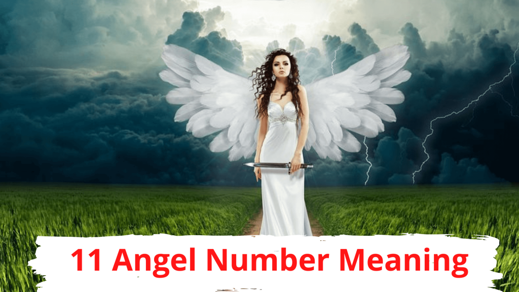 11 Angel Number Meaning